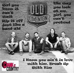 Old Dominion #Breakupwithhim