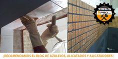 Blog amigo: Azulejos, alicatados y alicatadores