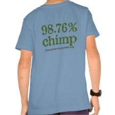 98.7% Chimp Kids T-shirt from Chimpanzee Sanctuary Northwest, who provide lifetime quality care for formerly abused and exploited chimpanzees while advocating for great apes.