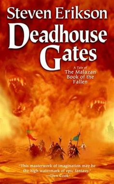 Deadhouse Gates, The Malazan Book of the Fallen series (book 2)