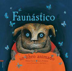 «Faunástico» es un sorprendente libro animado con extraordinarios pop-ups de animales, en @Edelvives. Los sencillos poemitas de cada página se presentan en español y en ruso. Una joya de Mikhail Yasnov y Sacha Poliakova. Edelvives http://www.veniracuento.com/