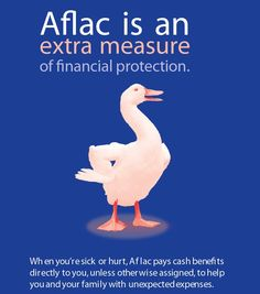 Aflac is an extra measure of financial protection. Find out more: tama_glazebrookhinckley@us.aflac.com