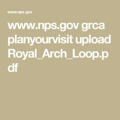 www.nps.gov grca planyourvisit upload Royal_Arch_Loop.pdf