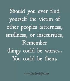 33 best Bigger person quotes images on . Positive Quotes, Motivational Quotes, Inspirational Quotes, Positive Vibes, Humorous Quotes, Yoga Quotes, Uplifting Quotes, Bigger Person Quotes, Rise Above Quotes