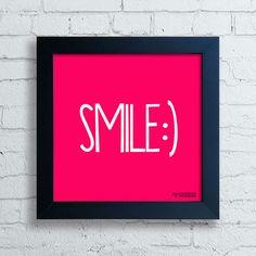 Quadro Decorativo Frases - Smile