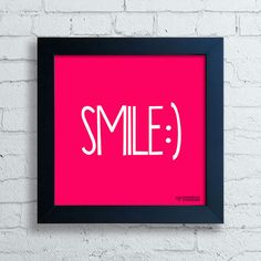Quadro Decorativo Frases - Smile — www.encadreeposters.com.br