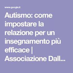 Autismo: come impostare la relazione per un insegnamento più efficace | Associazione Dalla Luna - Professionisti per l'Autismo