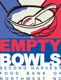 Second Harvest Food Bank (northwest NC) is having its Empty Bowls fundraiser on Wednesday, April 25th. Bowls donated by artisans, and food donated by great area restaurants. Buy a ticket! Have fun for a reason.