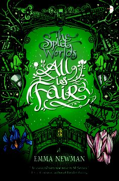 All Is Fair (The Split Worlds #3) - Emma Newman