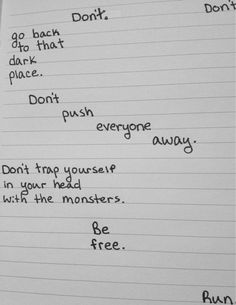 don't go back | be free | it's only madness that makes us what we are