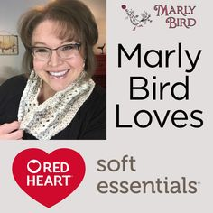 Marly Bird Loves Red Heart Soft Essentials Yarn -- Our National Spokesperson Marly Bird loves the new Red Heart Soft Essentials and Soft Essentials Stripes yarns, and thinks you will too! Let her tell you all about it, and then follow along with her video tutorial for a free cowl pattern she designed.
