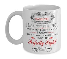 This coffee mug is specially designed for daughter all over the world. It is a great gift for your lady. Don't wait until your daughter's birthday. Get one for your girl now. She will love it.