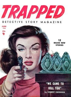 Trapped, June 1956.