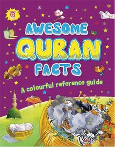 Awesome Quran Facts Hardcover (Saniyasnain Khan) | IsAwesome Quran Facts is a collection of hundreds of incredible, heartwarming and inspiring facts about the people, places, and events mentioned in the Quran.  It is ideal for children who are curious to know the facts behind these magnificent and amazing stories of faith and it brings the message of the Quran alive to readers in an easy and fun way. These interesting facts come with stunning photographs and captivating illustrations.