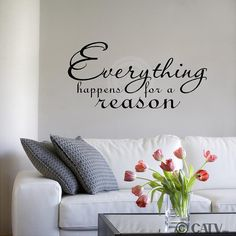 Everything Happens For A Reason vinyl lettering by VinylLettering, $9.97