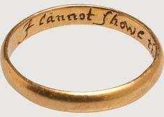 "POSY RING ""I CANNOT SHOWE THE LOVE I OWE"""