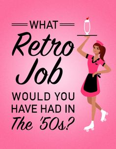 What Retro Job Would You Have Had In The '50s ?I got: Roller Skatin' Carhop Unlike most, you have the bubbly personality and coordination that it takes to serve people food on skates. Between your charming smile and personable qualities, there's no way you wouldn't be able to work your way into getting those big tips. Skates off to you!