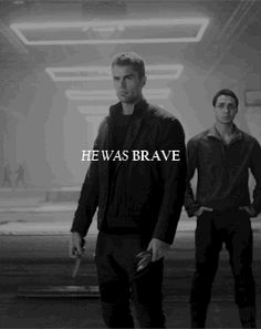 He was brave Divergent Hunger Games, Divergent Funny, Divergent Trilogy, Divergent Insurgent Allegiant, Theo James, Theodore James, Tris Und Four, Middle School Reading, What Do You Mean