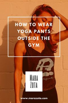 How to wear yoga pants outside the gym – Ce que j'aime