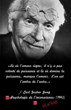 «Là où l'amour règne, il n'y a pas volonté de puissance et là où domine la puissance, manque l'amour. L'un est l'ombre de l'autre.» ✍🏻 Carl Gustav Jung 📕«Psychologie de l'inconscience» (1943)📕 Gustav Jung, Jolie Phrase, Quote Citation, Carl Jung, Live Love, Art Therapy, Book Quotes, Einstein, Affirmations