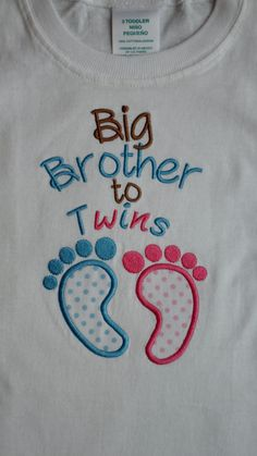 Twins Big Brother to Twins Embroidered Shirt You Pick the