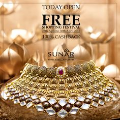 Free Shopping Festival, Lucky Shoppers get100% Cash Back of their full bill amount, Daily Lucky Draw at 9 pm, Instant Cash Back for Winners. 100% Hallmarked Products. #TodayOpen #FreeShoppingFestival #100PctCashBack #LuckyDraw #Sunar #SunarJewelsIndia