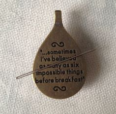 Alice in Wonderland Quote Needle Knack