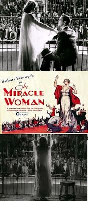 7/11/14  12:11a Columbia Pictures  ''The Miracle Woman''  Barbara Stanwyck     Director Frank Capra  1931  rarefilmclassics.blogspot.com