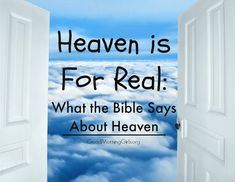 """There have been a lot of books written about heaven that sit on the Best Seller Lists. Clearly, people are curious about the after life. But rather than listening to a 4 year old's story or hearing from the """"Boy Who Came Back From Heaven"""" who recently announced it was a lie and he did not go to heaven – I recommend we look into God's Word and see what He says about HIS dwelling place."""
