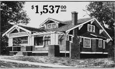 Craftsman Mail-order Bungalow House Plans, 1903.    $1,537 - for the whole house, not just the plans!  That was then, this is now.