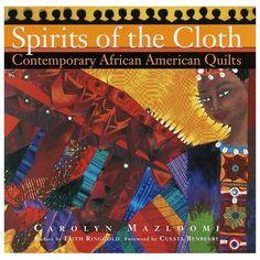 Spirit of the Cloth - Carolyn Mazloomi