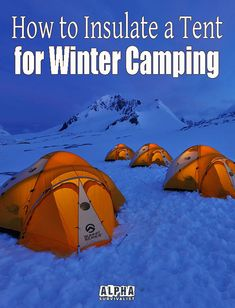 Having a tent that can stand up to cold weather is fine but every now and then you may have to go one step further and insulate your tent from extreme cold. camping tent for camping cold weather tents tents shelter a tent insulation Camping Guide, Camping Essentials, Camping Gear, Camping Gadgets, Camping Stuff, Camping Hacks, Backpacking, Survival Tent, Survival Shelter