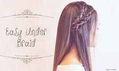 7 Quick & Easy Steps To Make Under Braid