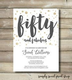 Fifty and Fabulous Birthday Invite 50 Fifty Forty Sixty Glitter Gold Gray White…