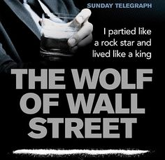 The Wolf of Wall Street by Jordan Belfort | 14 Books To Read Before They Hit The Big Screen