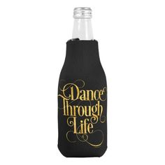 Dance Through Life Bottle Cooler