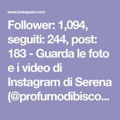Follower: 1,094, seguiti: 244, post: 183 - Guarda le foto e i video di Instagram di Serena (@profumodibiscotti) Follower, Photo And Video, Videos, Instagram, Home