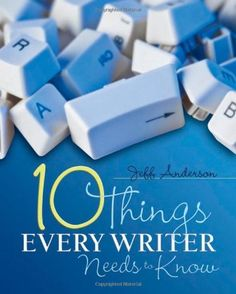 Ten Things Every Writer Needs to Know by Jeff Anderson, http://www.amazon.com/dp/1571108106/ref=cm_sw_r_pi_dp_ymuhqb0ZX7DRD