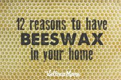 12 Reasons to Have Beeswax On hand at all times