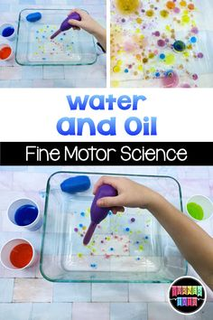 Water and Oil Fine Motor Science