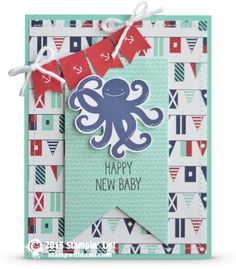Awwwww nothing says Happy New Baby like astinkin' cute octopus! You know what I'm saying? Too flipping adores.  Mr. Octopus is from the Stampin Up Sea Street stamp set. The banners are from the Maritime paper and Banner punch and framelits.