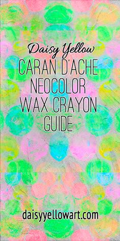All About Neocolor II Wax Crayons