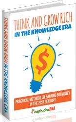 Think And Grow Rich In The Knowledge Era http://www.plrsifu.com/think-grow-rich-knowledge-era/ eBooks, Give Away, Master Resell Rights, Niche eBooks #Mindset Unless you've found a way to live entirely free, you likely need some sort of steady income in order to endure. The traditional way to bring in revenue, naturally, is by having a job. You work for a company or begin your own, and the work you do