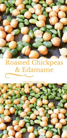 Roasted Chickpeas & Edamame | Perfectly easy and healthy snacking! | thiswifecooks.com