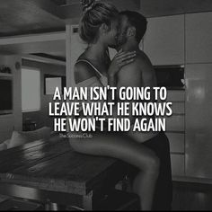 Yes he will when he takes it for granted and knows your so loyal that you'd never walk out on him because you know that's one of his…