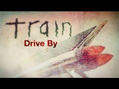 """Train - """"Drive By"""""""