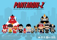 "Pantaron Z - Side Story ""Save The Earth!"" 2015 on Behance"