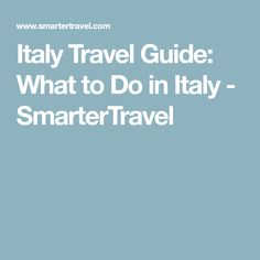 Italy Travel Guide: