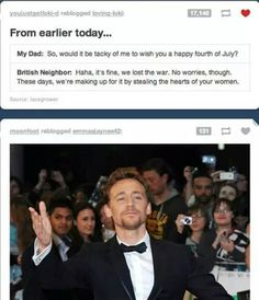 Such wit. Tom Hiddleston