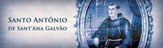 Jesus Fonte de Luz: SANTO GALVÃO